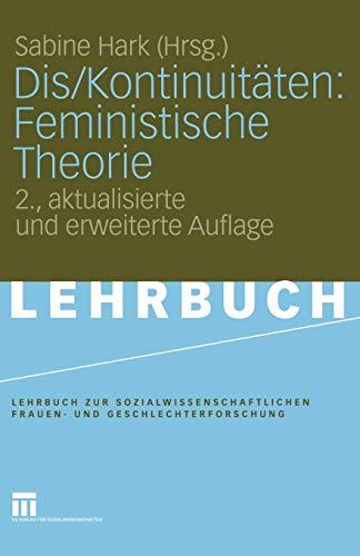 9783531152172: Dis/Kontinuitäten: Feministische Theorie (Lehrbuch zur sozialwissenschaftlichen Frauen- und Geschlechterforschung) (German Edition)