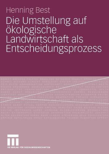 Die Umstellung auf ökologische Landwirtschaft als Entscheidungsprozess: Henning Best