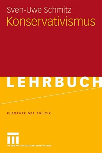 9783531153032: Konservativismus (Elemente der Politik) (German Edition)