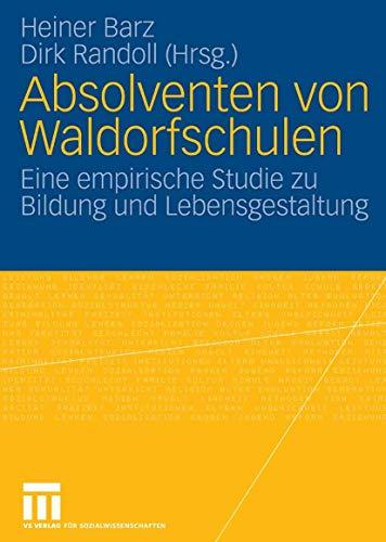 9783531154053: Absolventen von Waldorfschulen. Eine empirische Studie zu Bildung und Lebensgestaltung