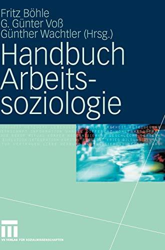 9783531154329: Handbuch Arbeitssoziologie (German Edition)