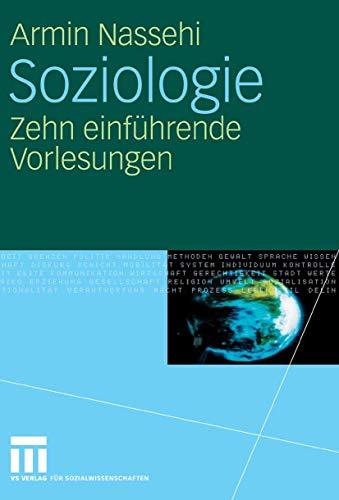 9783531154336: Soziologie: Zehn einführende Vorlesungen