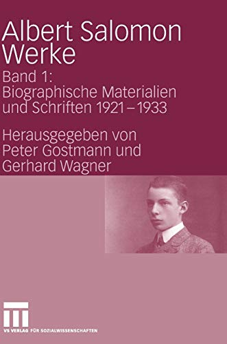 9783531154831: Albert Salomon Werke: Band 1: Biographische Materialien und Schriften 1921-1933 (German Edition)