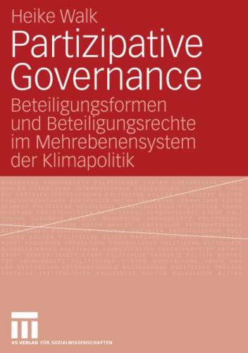 9783531155241: Partizipative Governance: Beteiligungsformen und Beteiligungsrechte im Mehrebenensystem der Klimapolitik (German Edition)