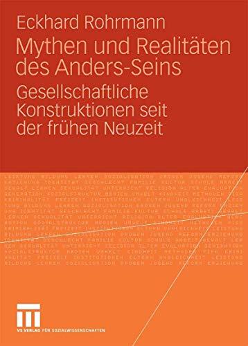 9783531155272: Mythen und Realitäten des Anders-Seins: Gesellschaftliche Konstruktionen seit der frühen Neuzeit