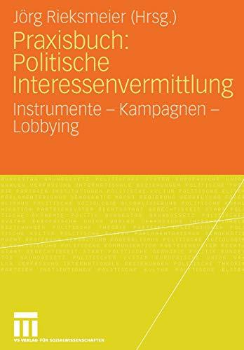 Praxisbuch: Politische Interessenvermittlung: Jörg Rieksmeier