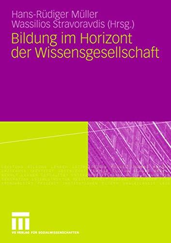 9783531155616: Bildung im Horizont der Wissensgesellschaft (German Edition)
