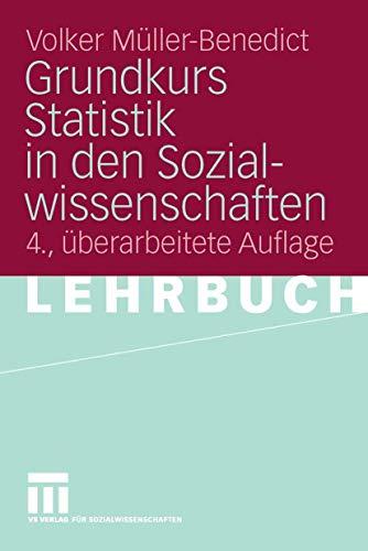 9783531155692: Grundkurs Statistik in den Sozialwissenschaften