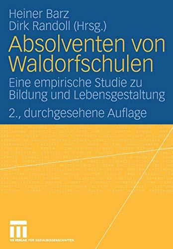 9783531156064: Absolventen von Waldorfschulen: Eine empirische Studie zu Bildung und Lebensgestaltung (German Edition)