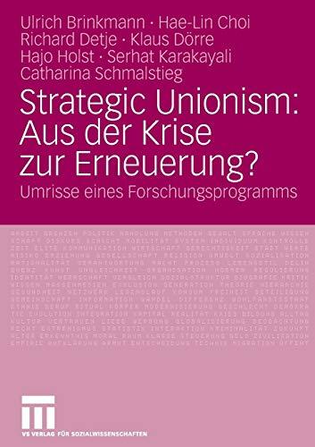 9783531157825: Strategic Unionism: Aus der Krise zur Erneuerung?: Umrisse eines Forschungsprogramms