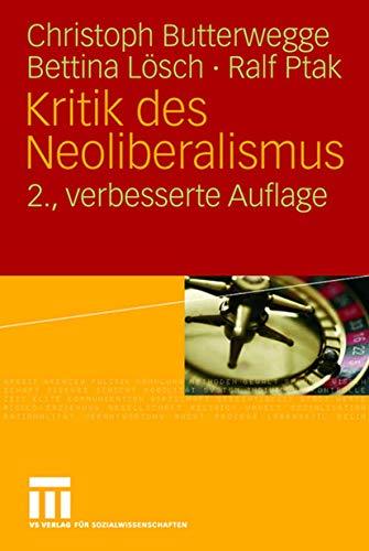 9783531158099: Kritik des Neoliberalismus