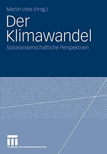 9783531159256: Der Klimawandel: Sozialwissenschaftliche Perspektiven