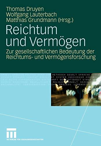 9783531159287: Reichtum Und Vermögen: Zur gesellschaftlichen Bedeutung der Reichtums- und Vermögensforschung (German Edition)