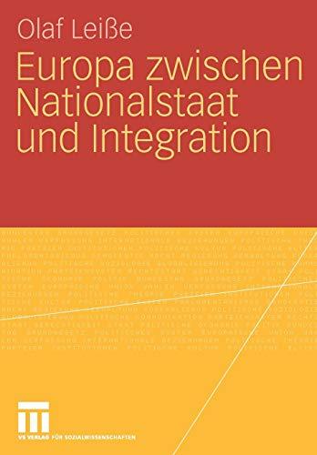 9783531160566: Europa zwischen Nationalstaat und Integration (German Edition)