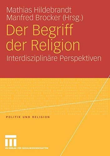 Der Begriff der Religion: Mathias Hildebrandt
