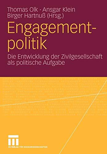 9783531162324: Engagementpolitik: Die Entwicklung der Zivilgesellschaft als politische Aufgabe (Bürgergesellschaft und Demokratie)