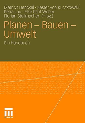 Planen - Bauen - Umwelt: Ein Interdisziplinäres: Hrsg. V. Kester