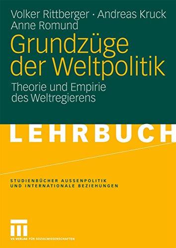 9783531163529: Grundz�ge Der Weltpolitik: Theorie Und Empirie Des Weltregierens
