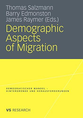 9783531165417: Demographic Aspects of Migration (Demografischer Wandel - Hintergr�nde und Herausforderungen)