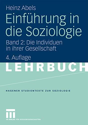 9783531166346: Einführung in die Soziologie: Band 2: Die Individuen in ihrer Gesellschaft (Studientexte zur Soziologie)