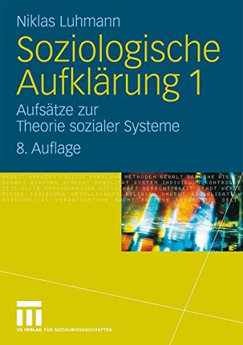 9783531166360: Soziologische Aufklärung 1: Aufsätze zur Theorie sozialer Systeme (German Edition)