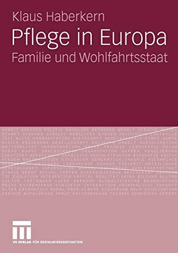 9783531166469: Pflege in Europa: Familie und Wohlfahrtsstaat (German Edition)