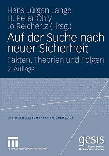 9783531167169: Auf der Suche nach neuer Sicherheit: Fakten, Theorien und Folgen (Sozialwissenschaften Im Berblick)