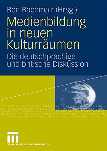 9783531167558: Medienbildung in neuen Kulturr�umen: Die deutschsprachige und britische Diskussion