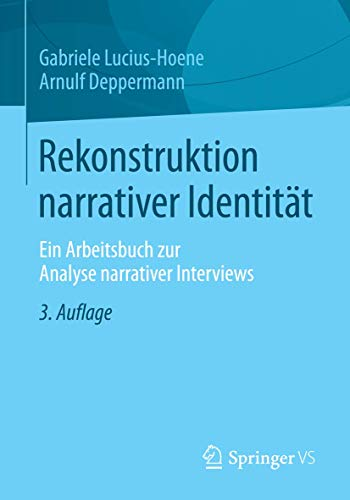 9783531168265: Rekonstruktion narrativer Identität: Ein Arbeitsbuch zur Analyse narrativer Interviews