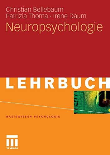 9783531168272: Neuropsychologie (Basiswissen Psychologie) (German Edition)