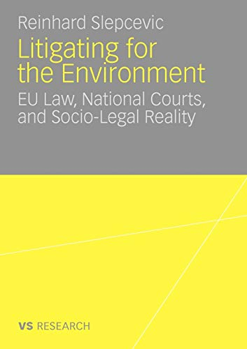 9783531168425: Litigating for the Environment: EU Law, National Courts and Socio-Legal Reality