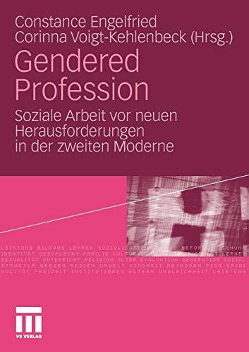 Gendered Profession: Constance Engelfried