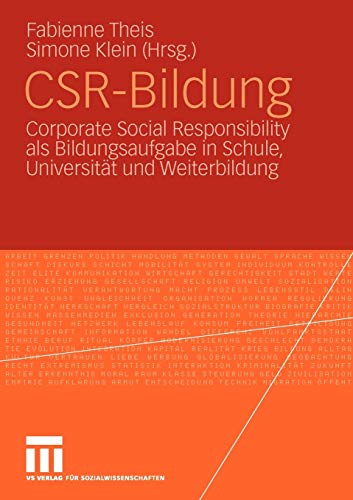9783531169422: CSR-Bildung: Corporate Social Responsibility als Bildungsaufgabe in Schule, Universitund Weiterbildung