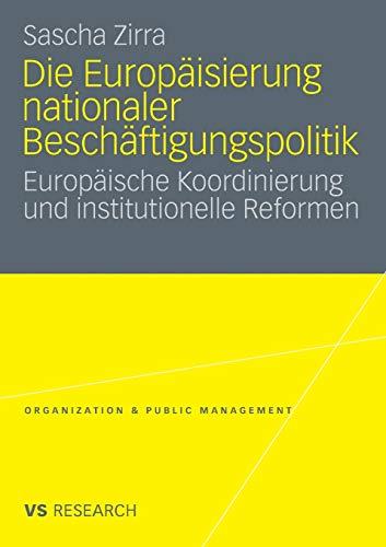 Die Europäisierung nationaler Beschäftigungspolitik: Sascha Zirra