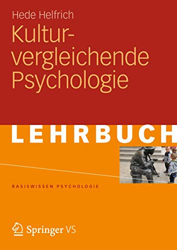 Kulturvergleichende Psychologie: Hede Helfrich-HÃ lter