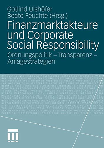 9783531173580: Finanzmarktakteure und Corporate Social Responsibility: Ordnungspolitik - Transparenz - Anlagestrategien