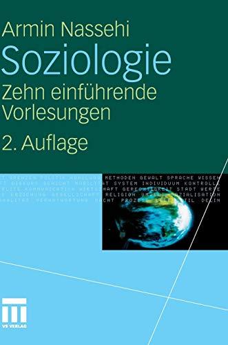 9783531173900: Soziologie: Zehn einführende Vorlesungen