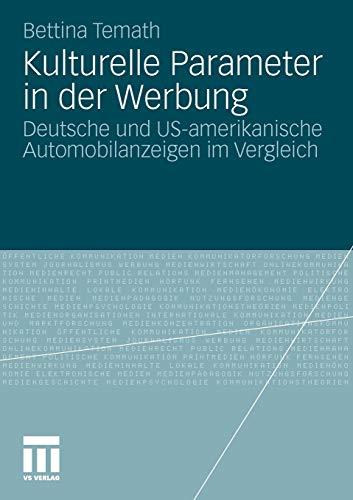 9783531174747: Kulturelle Parameter in der Werbung: Deutsche und US-amerikanische Automobilanzeigen im Vergleich (German Edition)