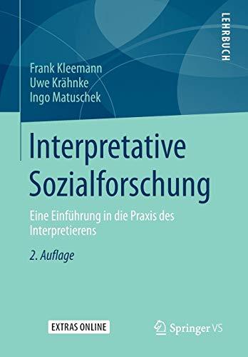 9783531174938: Interpretative Sozialforschung: Eine Einführung in die Praxis des Interpretierens (German Edition)