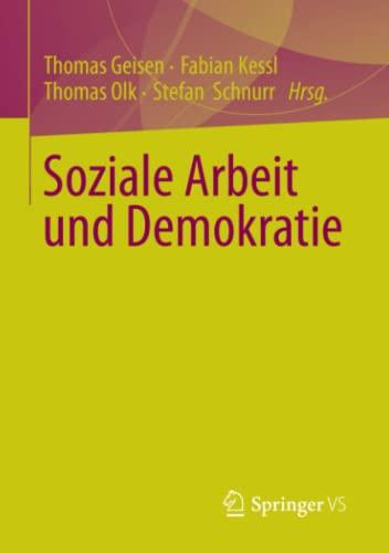Soziale Arbeit und Demokratie: Thomas Geisen