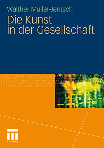 9783531176949: Die Kunst in der Gesellschaft (German Edition)