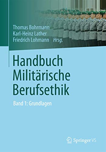 9783531177151: Handbuch Militärische Berufsethik: Band 1: Grundlagen