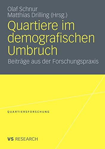 9783531177328: Quartiere im demografischen Umbruch: Beiträge aus der Forschungspraxis (Quartiersforschung) (German Edition)