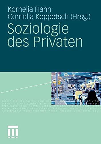 Soziologie des Privaten: Hahn, Kornelia [Herausgeber];