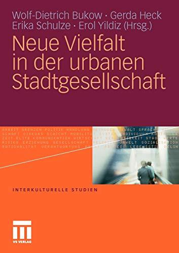 Neue Vielfalt in der urbanen Stadtgesellschaft - Wolf-Dietrich Bukow