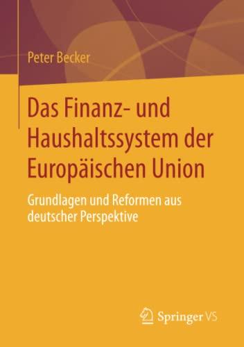 Das Finanz- und Haushaltssystem der Europäischen Union: Peter Becker