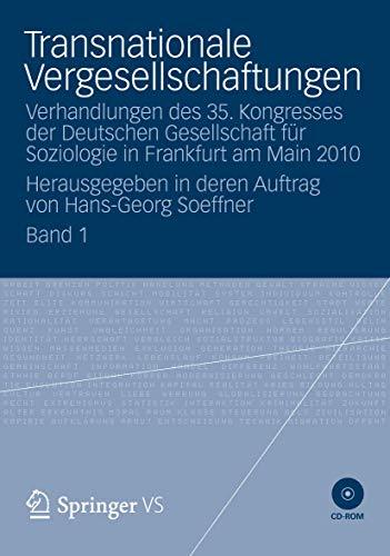 9783531181691: Transnationale Vergesellschaftungen: Verhandlungen des 35. Kongresses der Deutschen Gesellschaft für Soziologie in Frankfurt am Main 2010. ... von Hans-Georg Soeffner (German Edition)