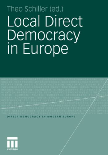 9783531182506: Local Direct Democracy in Europe (Direct Democracy in Modern Europe)