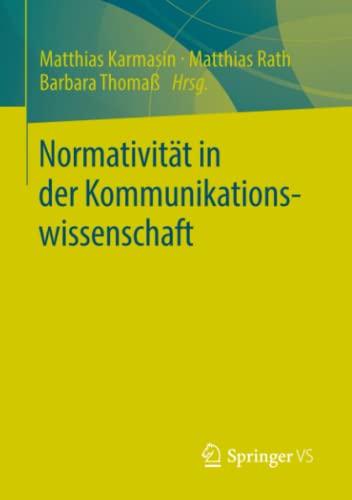 9783531183244: Normativität in der Kommunikationswissenschaft (German Edition)