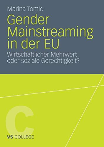9783531183589: Gender Mainstreaming in der EU: Wirtschaftlicher Mehrwert oder soziale Gerechtigkeit? (VS College)